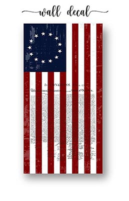 1776 Betsy Ross Flag with Declaration of Independence Wall Decal or Adhesive Poster